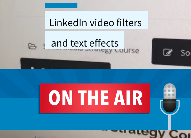 Social Media LinkedIn video filters